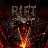 Rift-Super Killer Fragile