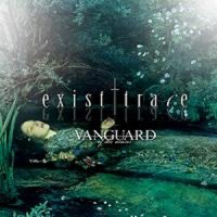 exist†trace-VANGUARD -of the muses-