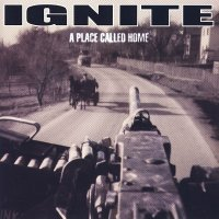 Ignite-A Place Called Home