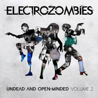 VA-Electrozombies - Undead And Open-Minded Volume 2