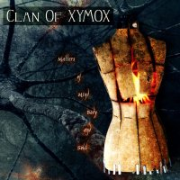 Clan Of Xymox-Matters Of The Mind, Body And Soul