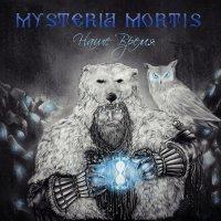 Mysteria Mortis — Наше Время (2016)