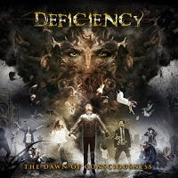 Deficiency-The Dawn of Consciousness
