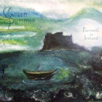 Green Summer-Farewell To Ireland