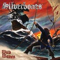 Silverbones-Wild Waves
