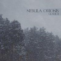 Nebula Orionis-Glacie II