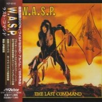 W.A.S.P.-The Last Command (Japanese press for USA / Japan Remaster 1998)