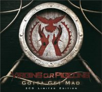 Virgins O.R Pigeons-Gotta Get Mad (2CD Limited Edition)