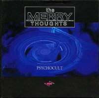 The Merry Thoughts-Psychocult: The Interim Versions