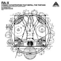 Ra-X-Cosmic Catastrophes That Befell The Thetans