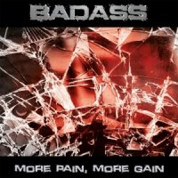Badass — More Pain, More Gain (2017)
