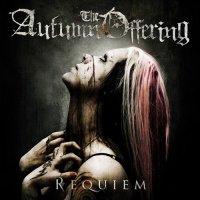 The Autumn Offering-Requiem