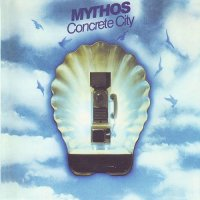 Mythos — Concrete City (Reissue 1999) (1979)