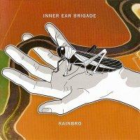 Inner Ear Brigade-Rainbro
