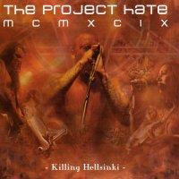 The Project Hate MCMXCIX-Killing Helsinki (Live)