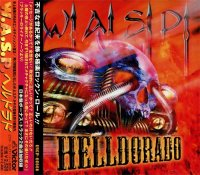 W.A.S.P.-Helldorado (Japanese Edition)
