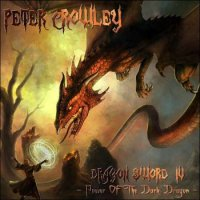Peter Crowley Fantasy Dream-Dragon Sword IV - Power Of The Dark Dragon
