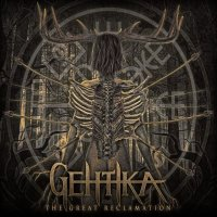Gehtika — The Great Reclamation (2017)