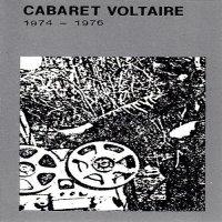 Cabaret Voltaire — 1974-1976 (1980)