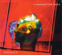 Combination Head — Progress? (2008)