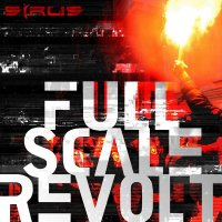 Sirus-Full Scale Revolt