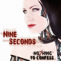 Nine Seconds-Nothing To Confess