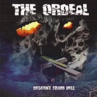 The Ordeal-Descent From Hell