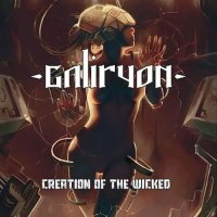 Galiryon-Creation of the Wicked