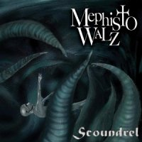 Mephisto Walz-Scoundrel