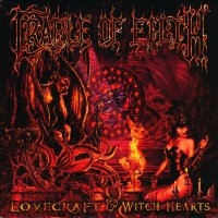 Cradle Of Filth-Lovecraft & Witch Hearts