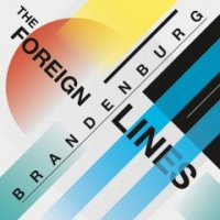 Brandenburg — The Foreign Lines (2016)