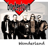 Bordertown — Wonderland (2017)  Lossless