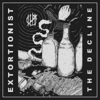 Extortionst-The Decline