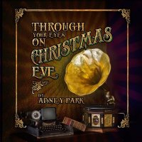 Abney Park-Through Your Eyes On Christmas Eve