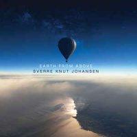 Sverre Knut Johansen-Earth From Above