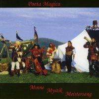 Poeta Magica - Minne Mystik Meistersang