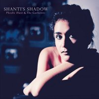 Phoebe Hunt & The Gatherers — Shanti\'s Shadow (2017)  Lossless