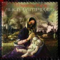 Alien Vampires-Evil Degeneration Offspring