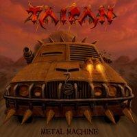 Taipan-Metal Machine