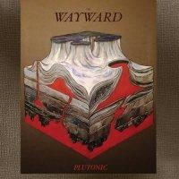 The Wayward — Plutonic (2016)