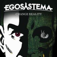 Egosystema-Change Reality