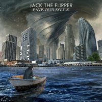 Jack The Flipper-Save Our Souls