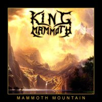 King Mammoth — Mammoth Mountain (2015)