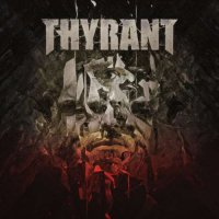 Thyrant-What We Left Behind...