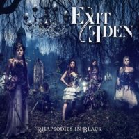 Exit Eden — Rhapsodies In Black (2017)  Lossless