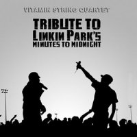 Linkin Park-String Quartet Tribute to Linkin Parks Minute to Midnight