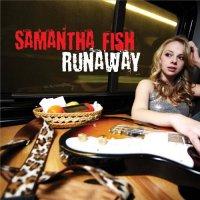 Samantha Fish-Runaway