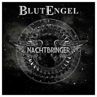 Blutengel — Nachtbringer (2011)