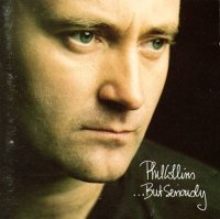 Phil Collins — …But Seriously (1989)