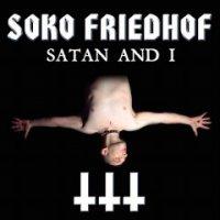 Soko Friedhof-Satan And I
